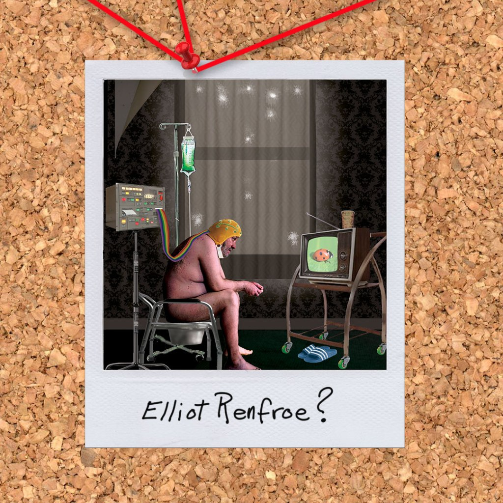 """Elliot Renfroe? From the novel """"Morningwood"""" by Perry V Wade."""